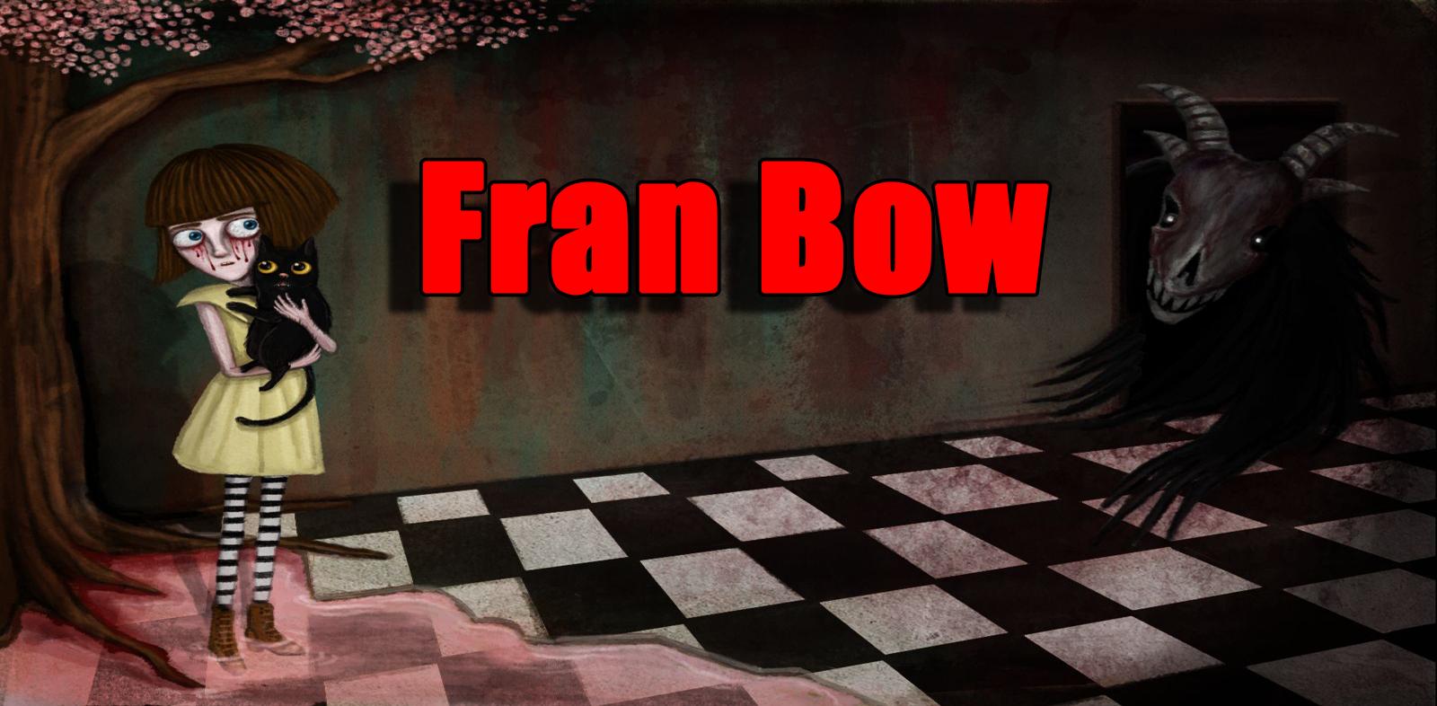Скачать fran bow chapter 1 версия 1. 0. 1 для android.